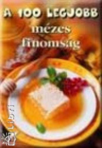 A 100 legjobb mézes finomság c. könyv